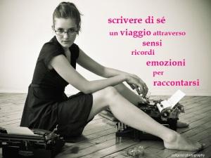 Scrivere di sé Corso di scrittura con la scrittrice- docente Eleonora Sottili